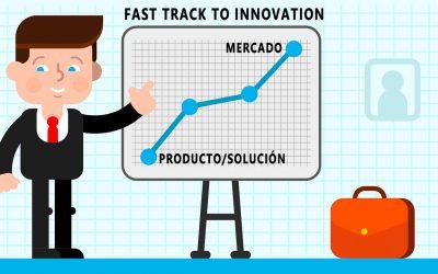 Fast Track to Innovation, una convocatoria perfecta para alcanzar el mercado