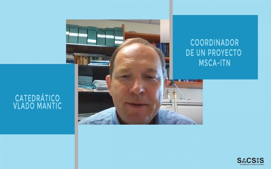 Entrevista al catedrático Vladislav Mantic, coordinador de un proyecto MSCA-ITN