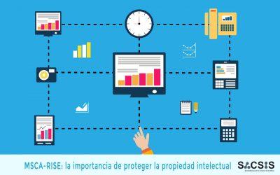 MSCA-RISE: la importancia de proteger la propiedad intelectual