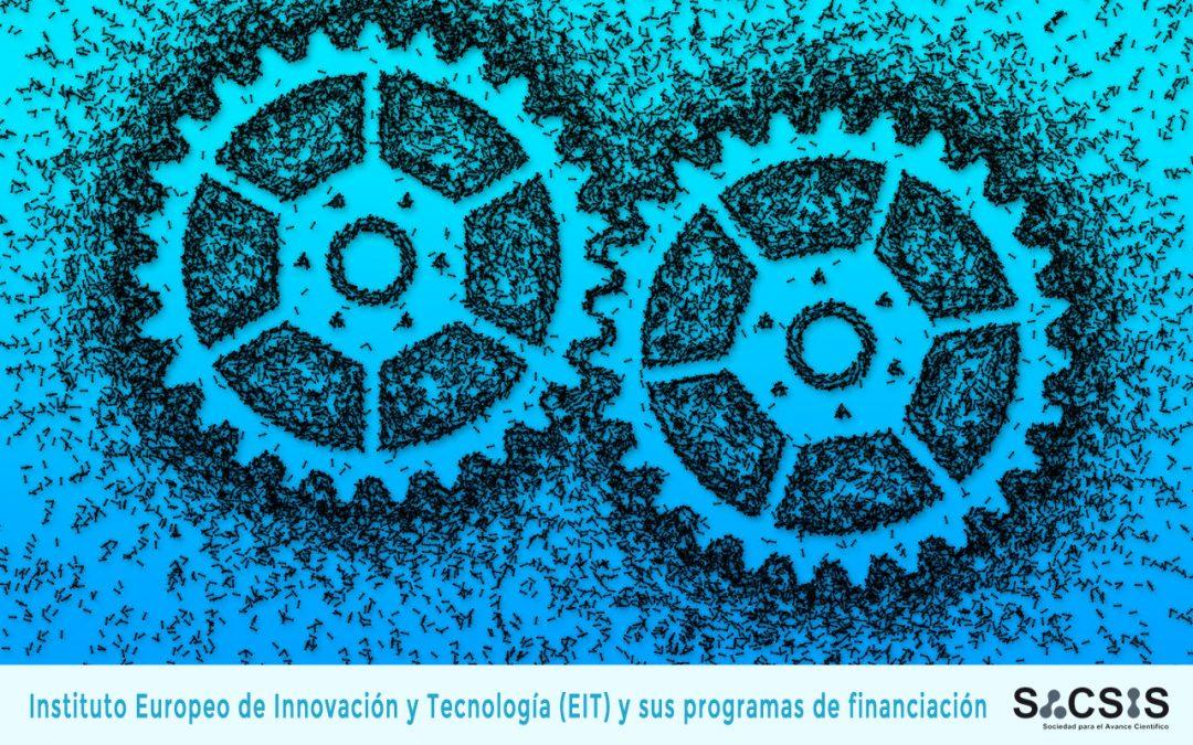 El Instituto Europeo de Innovación y Tecnología (EIT) y sus programas de financiación