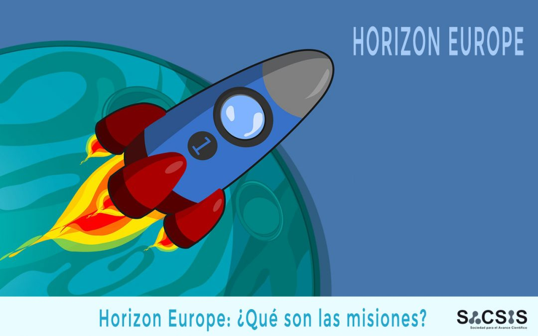 Horizon Europe: ¿Qué son las misiones?