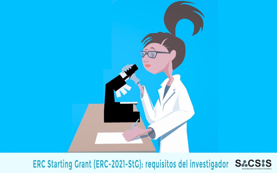 ERC Starting Grant (ERC-2021-StG): requisitos del investigador
