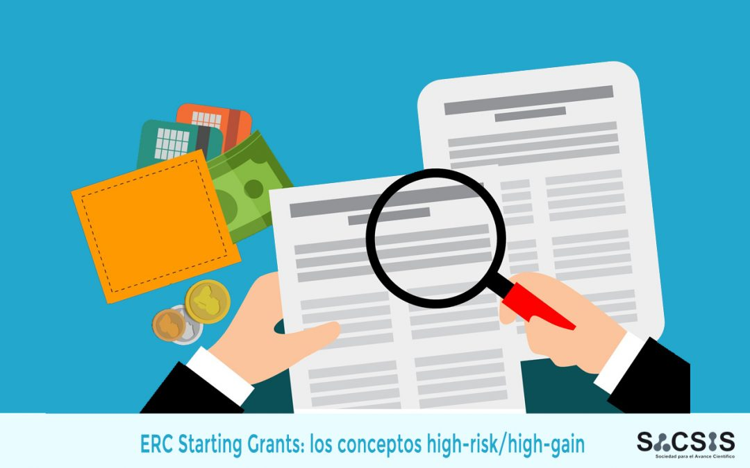 ERC Starting Grants: los conceptos high-risk/high-gain. ¿Qué significan?