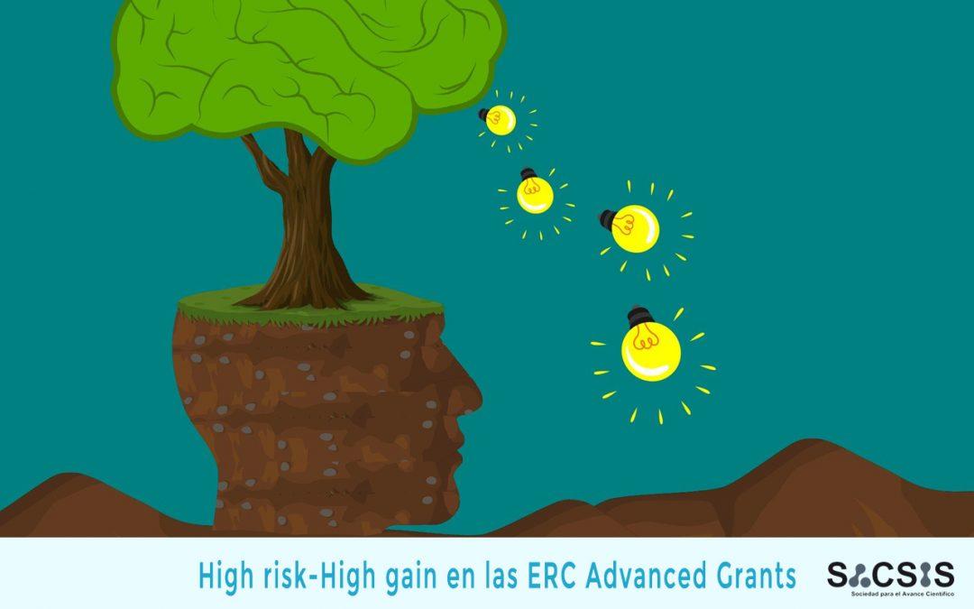 ¿Qué significan los conceptos high-risk/high-gain en las ERC Advanced Grants?