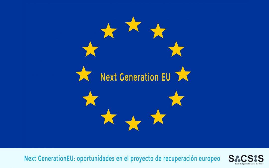 Next Generation EU: oportunidades en el proyecto de recuperación europeo