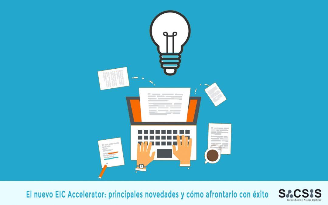 El nuevo EIC Accelerator: principales novedades y cómo afrontarlo con éxito