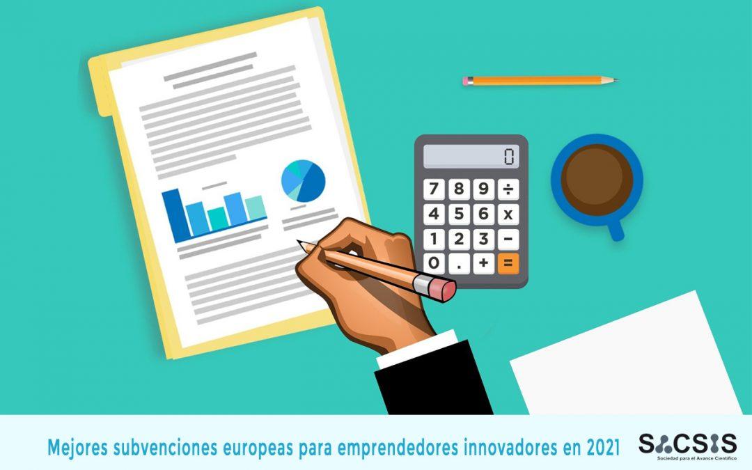 Mejores subvenciones europeas para emprendedores innovadores en 2021 (1)