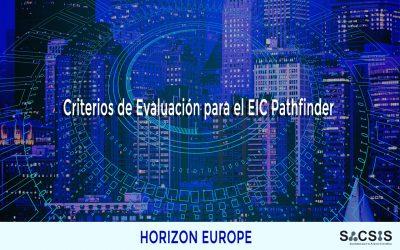 Criterios de Evaluación para el EIC Pathfinder: cuáles son y cómo podemos implementarlos en nuestra propuesta