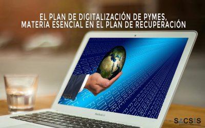 El Plan de Digitalización de pymes, materia esencial en el Plan de Recuperación