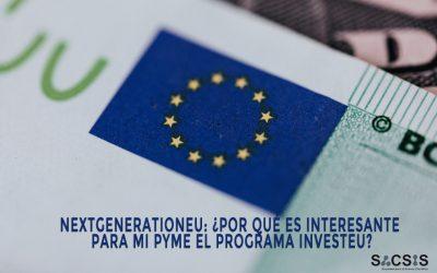 NextGenerationEU: ¿Por qué es interesante para mi pyme el Programa InvestEU?