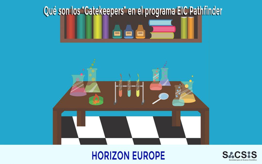 """Qué son los """"Gatekeepers"""" en el programa EIC Pathfinder"""