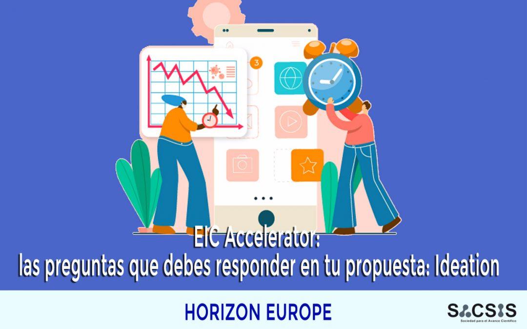 EIC Accelerator: las preguntas que debes responder en tu propuesta: Ideation
