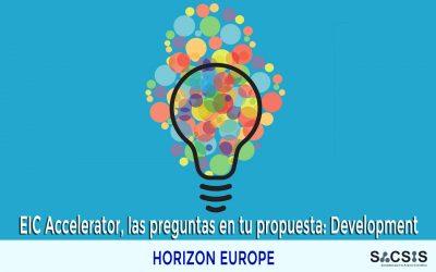 EIC Accelerator, las preguntas que debes responder en tu propuesta: Development