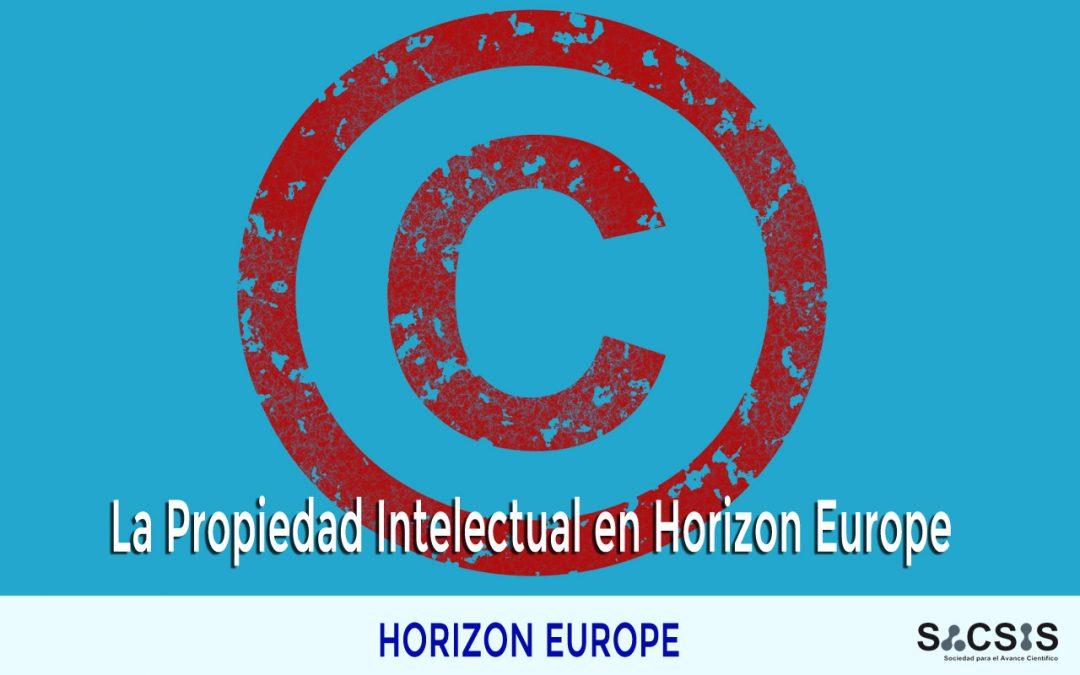 La importancia de la Propiedad Intelectual y su protección en Horizon Europe